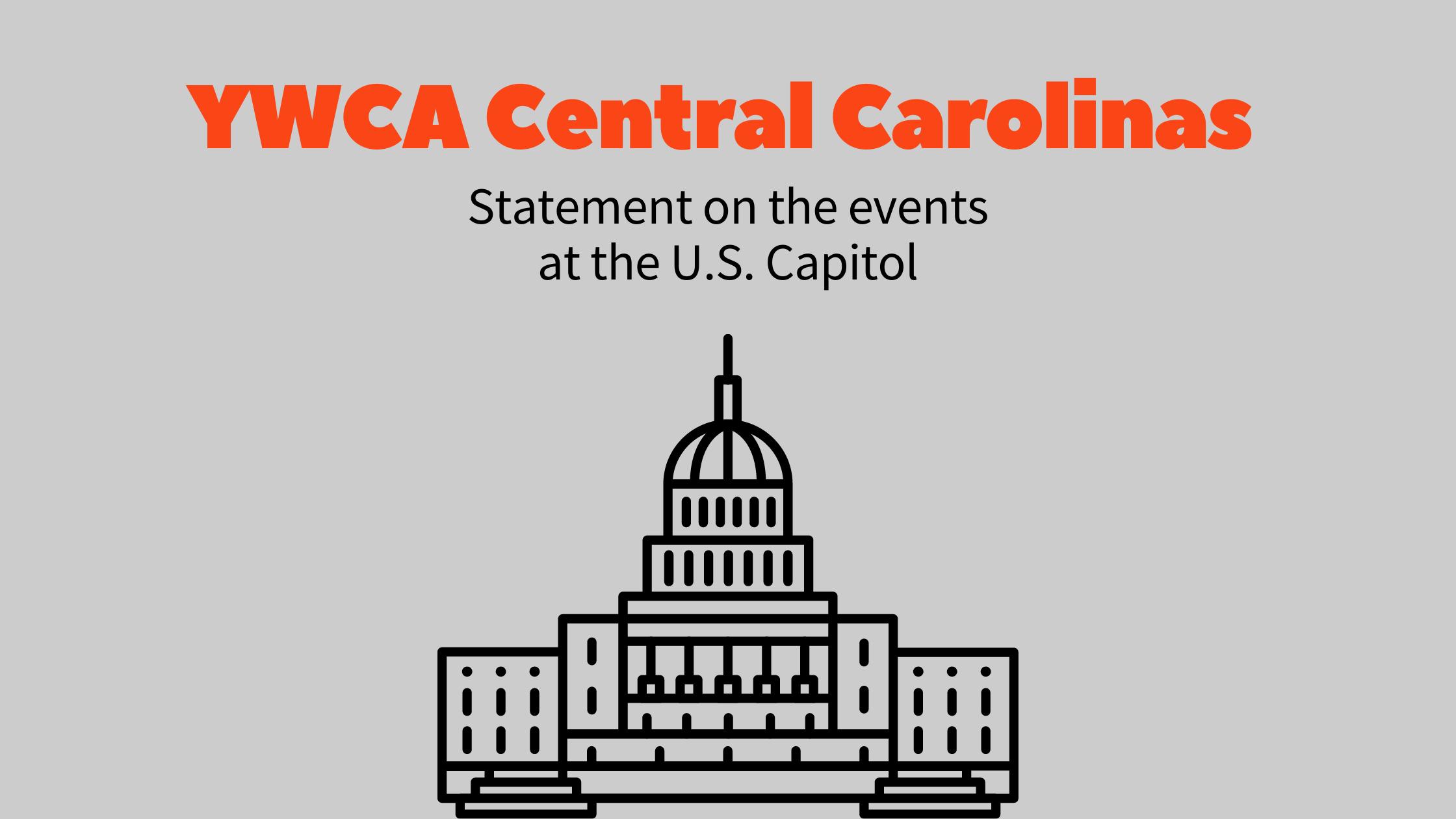 YWCA Central Carolinas condemns domestic terrorism at the US Capitol